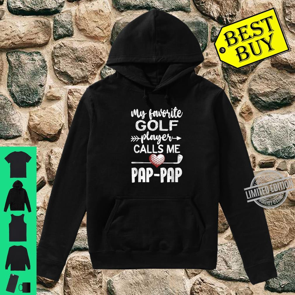 My Favorite Golf Player CallsMe PapPap Father's Day Shirt hoodie