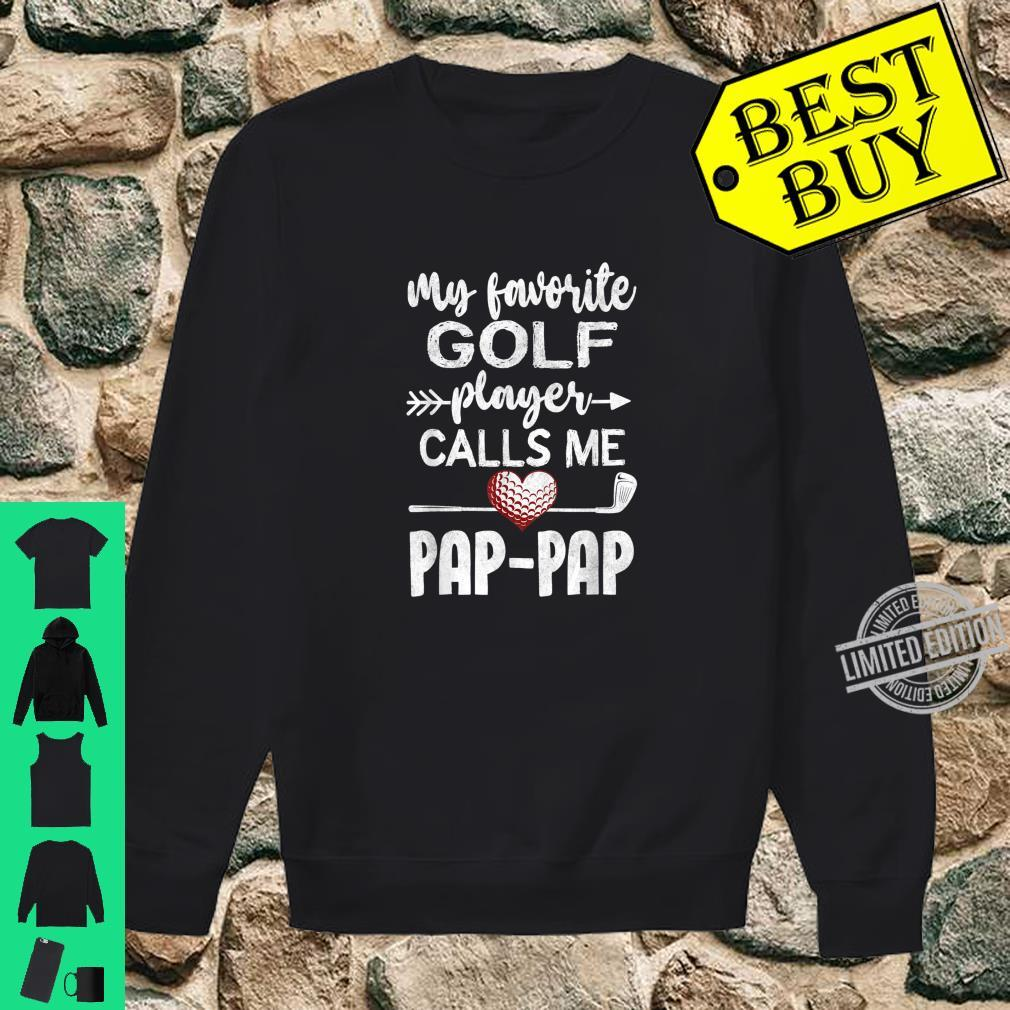 My Favorite Golf Player CallsMe PapPap Father's Day Shirt sweater