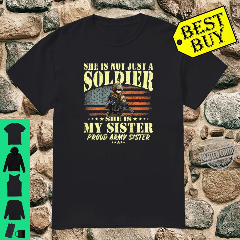 My Sister Is A Soldier Hero Proud Army Sister Military Shirt