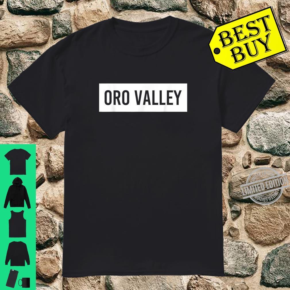 ORO VALLEY AZ ARIZONA City Home Roots USA Shirt