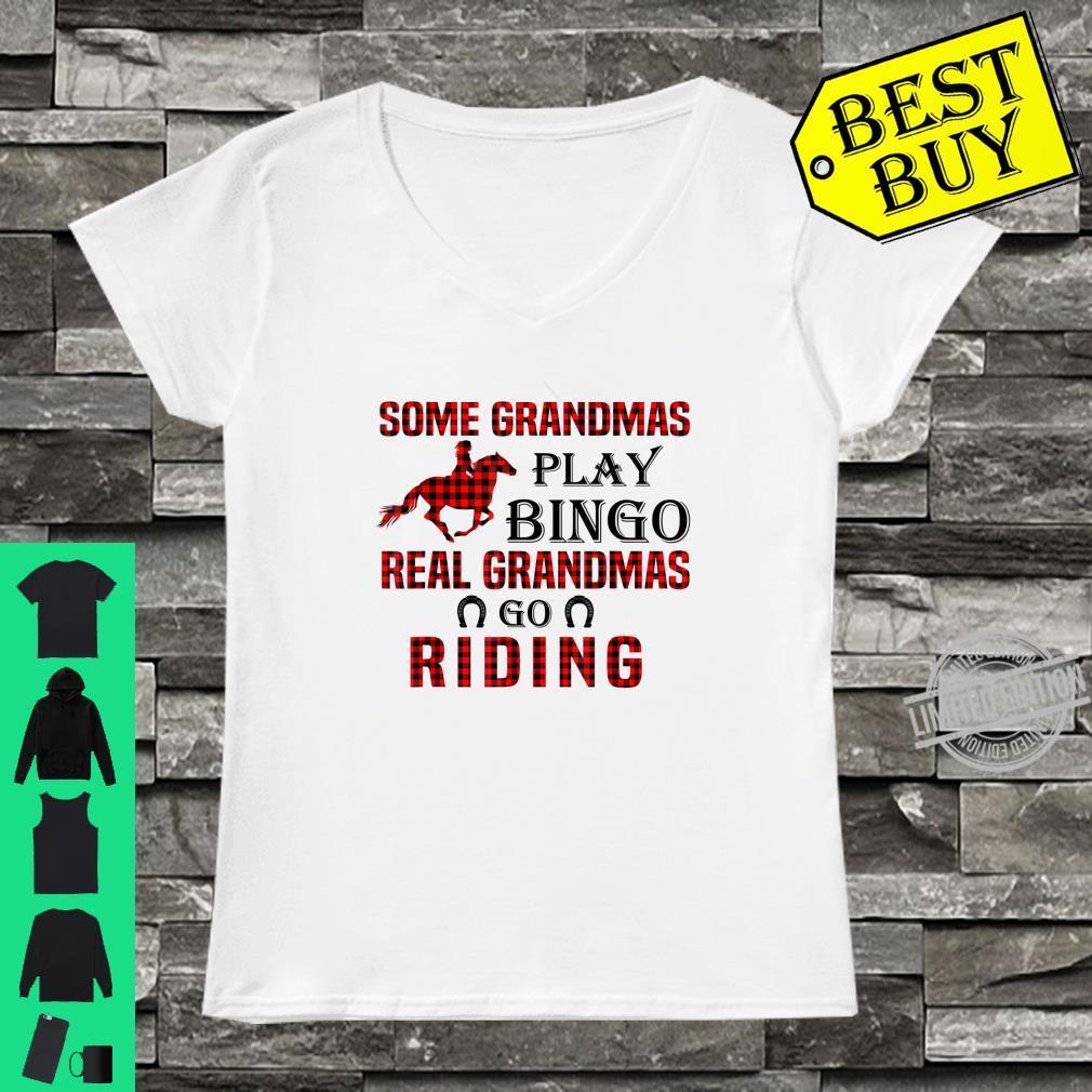 Official SOME GRANDMAS PLAY BINGO REAL GRANDMAS GO RIDING Shirt ladies tee
