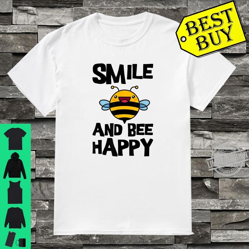 Smile And Bee Happy Bee Cute Beekeeper Shirt