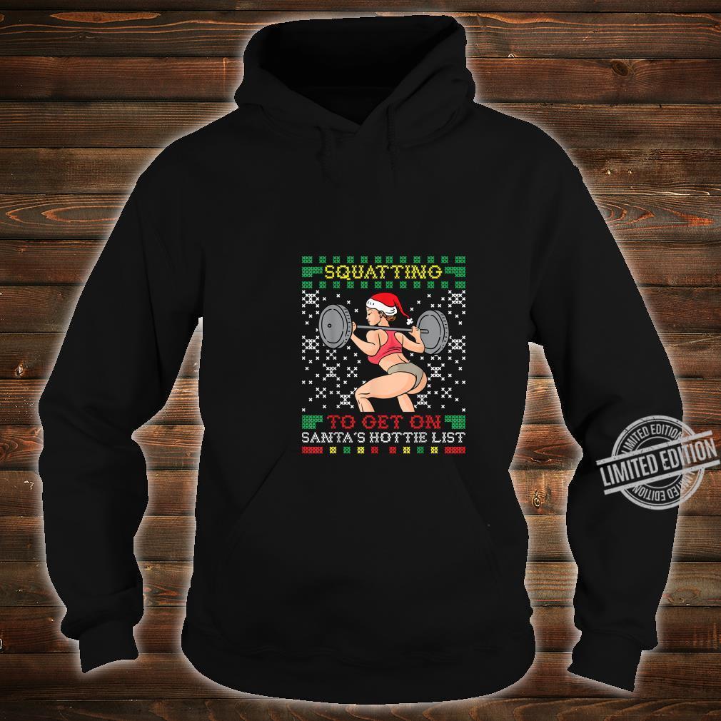 Squatting to Get On Santas Hottie List Ugly Christmas Sweater Sweatshirt