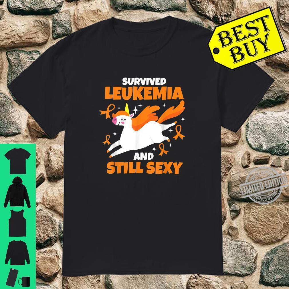 Survived Leukemia and Still Sexy Quote Unicorn Shirt