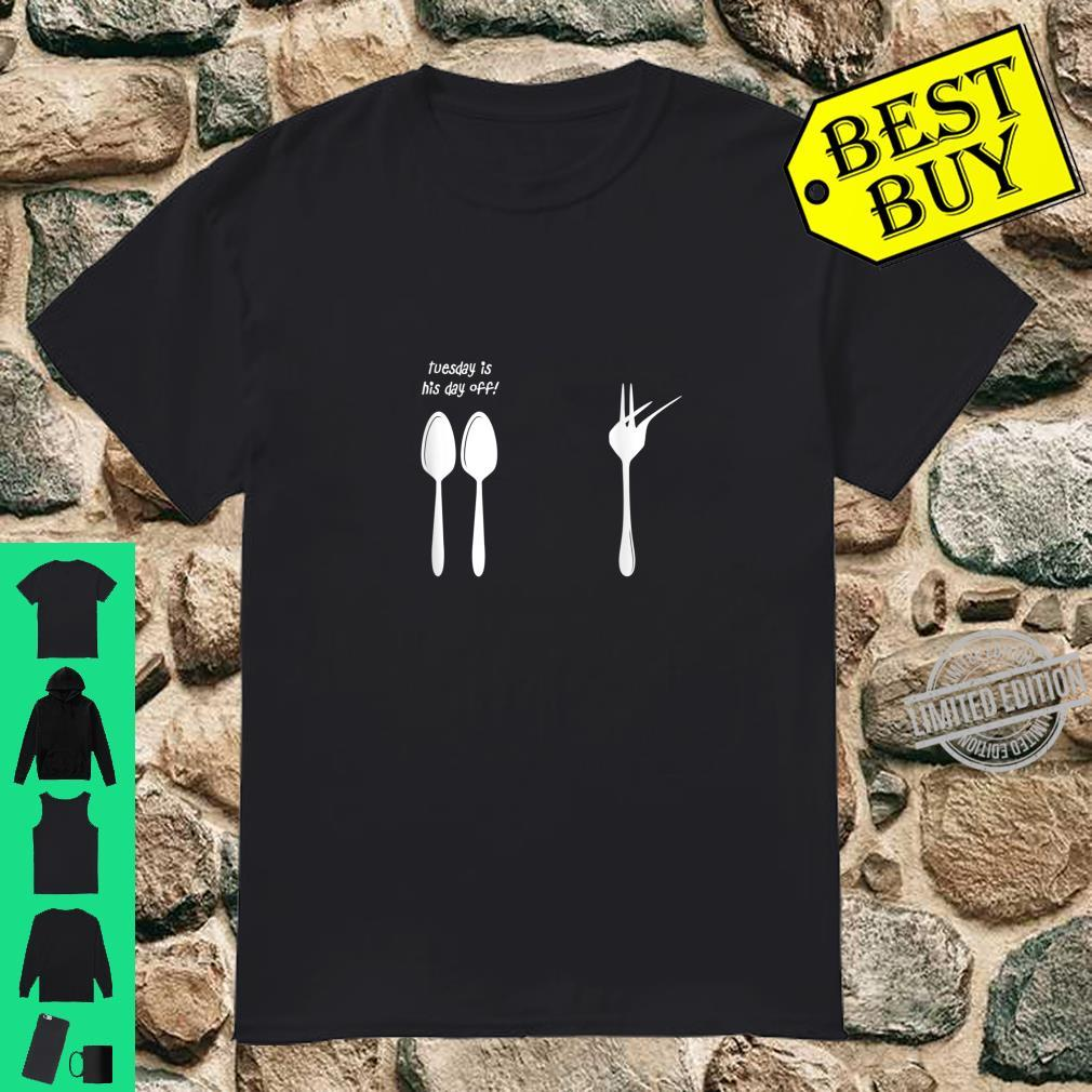 Tuesday Is His Day Off Dabbing Fork Shirt