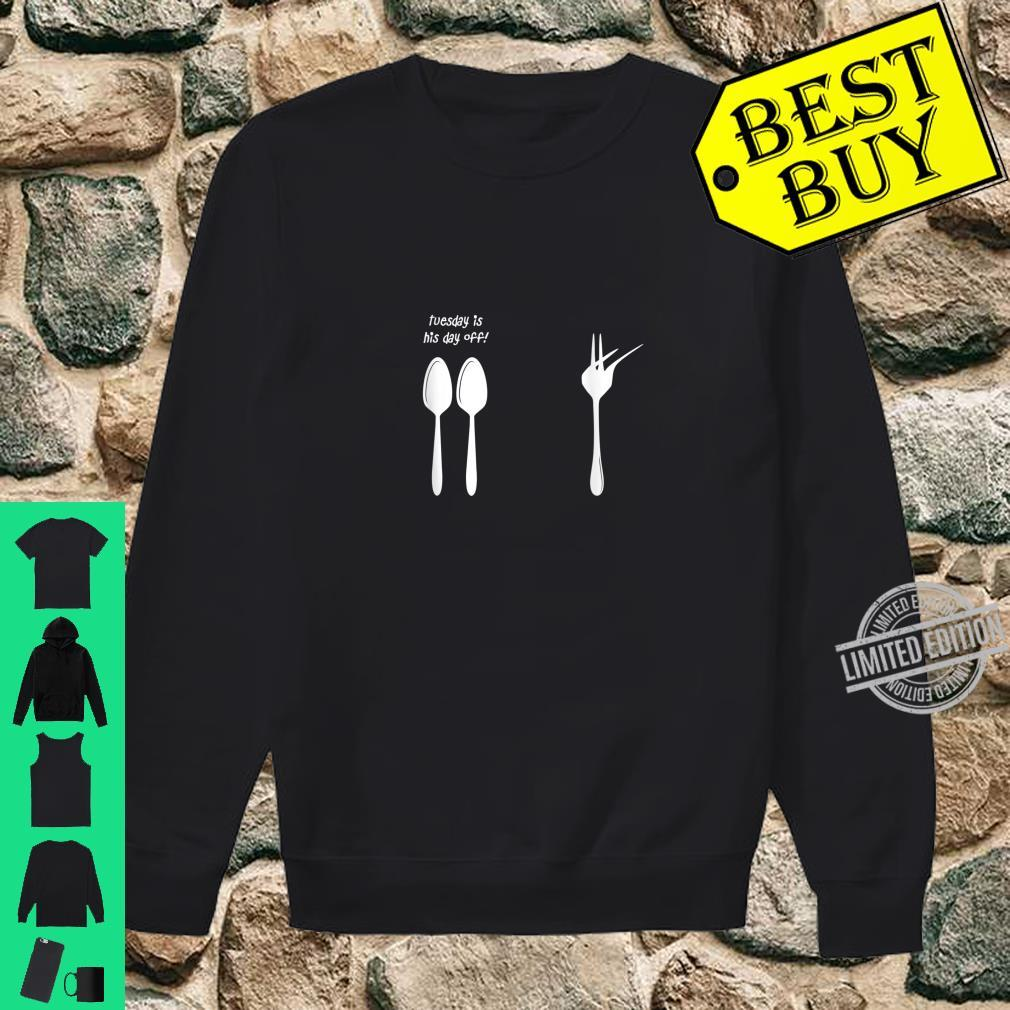 Tuesday Is His Day Off Dabbing Fork Shirt sweater