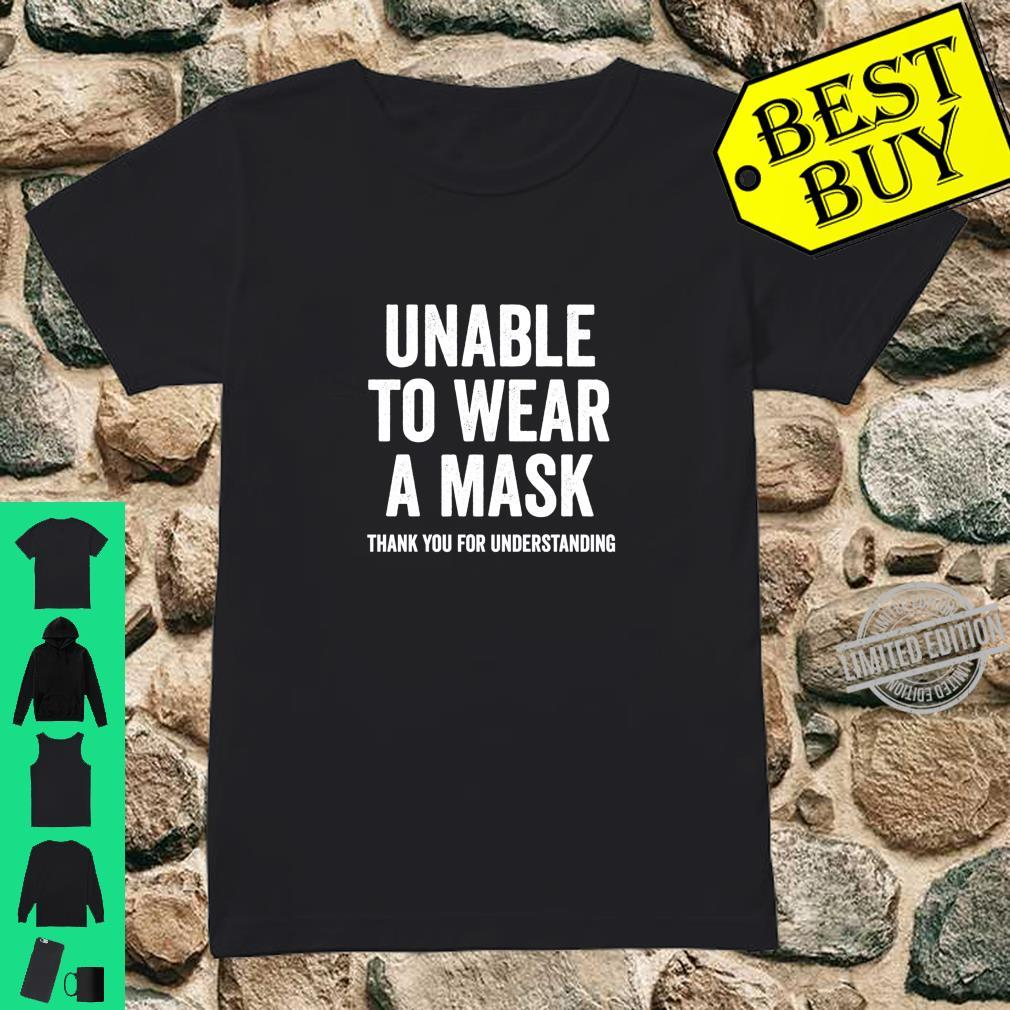 Unable to Wear a Mask Shirt ladies tee