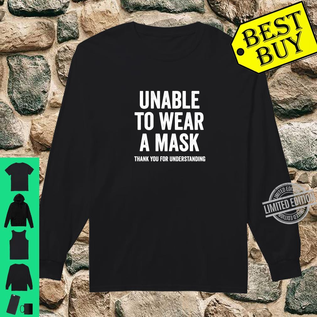 Unable to Wear a Mask Shirt long sleeved