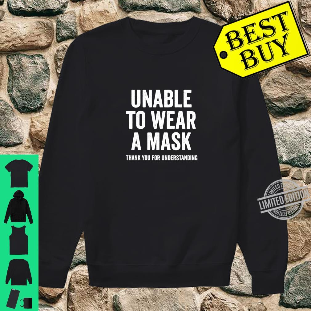 Unable to Wear a Mask Shirt sweater