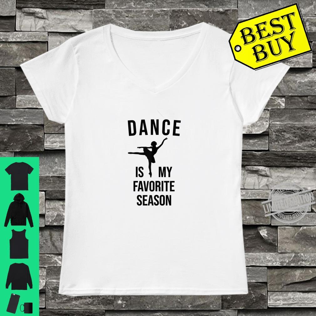 Womens Dance Is My Favorite Season Ballerina Birthday Shirt ladies tee