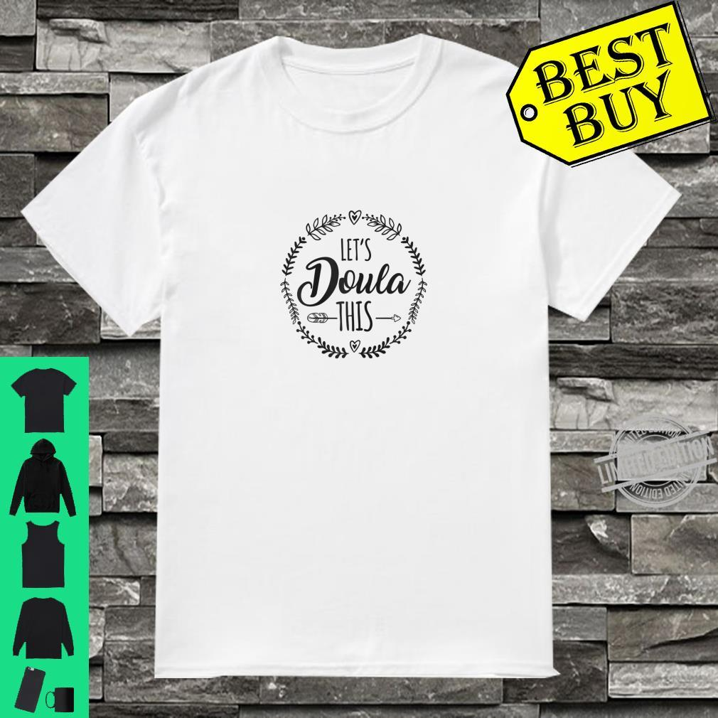 Womens Lets Doula This For Doula Shirt