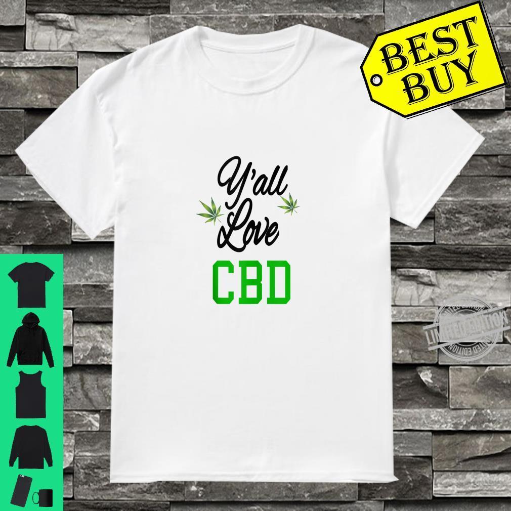 Y'all Love CBD Shirt CBD Oil Hemp Leaf Shirt